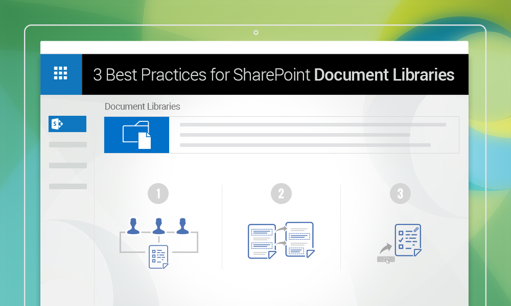 3 Best Practices for SharePoint Document Libraries