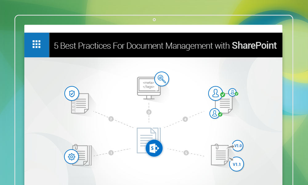 5 best practices for document management with SharePoi nt