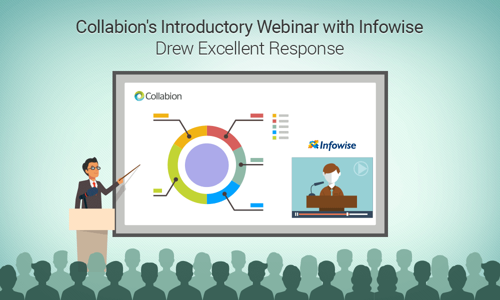 Collabion and Infowise Presented an Outstanding Webinar